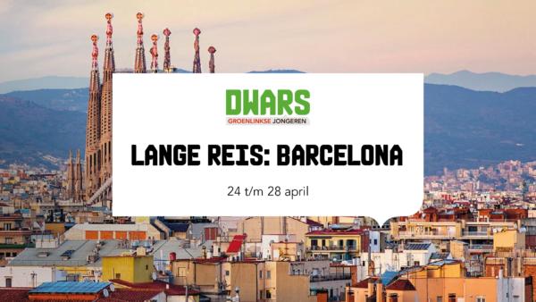 Lange Reis: Barcelona. 24 t/m 28 april.